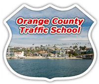 On Line Orange County Traffic School for Adult Drivers